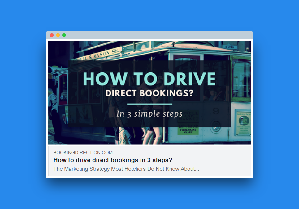 HOW TO DRIVE DIRECT BOOKINGS – IN 3 SIMPLE STEPS